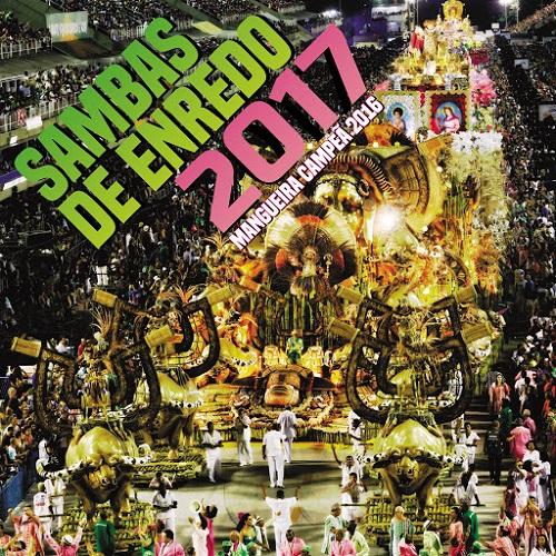 Download Sambas de Enredo das Escolas de Samba do RJ 2017