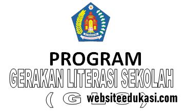 Program Gerakan Literasi Sekolah Tahun 2020 2021 Websiteedukasi Com