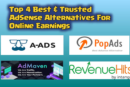 Top 4 Best & Trusted AdSense Alternatives For Online Earnings