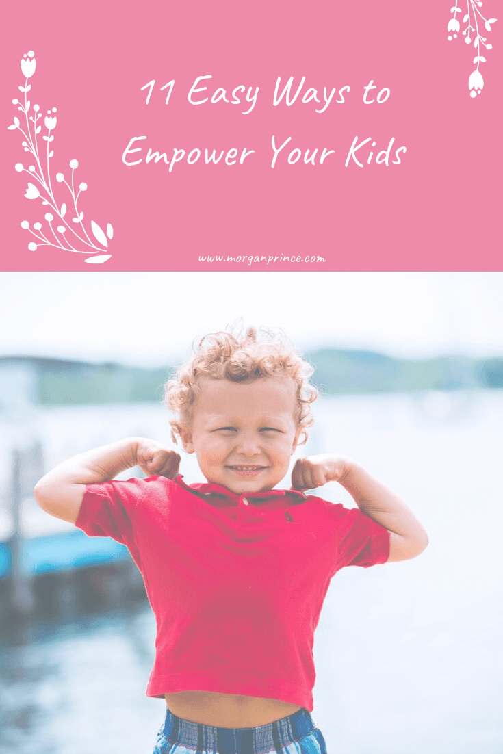 11 Easy Ways To Empower Your Kids | Let your kids express opinions and they'll feel empowered!