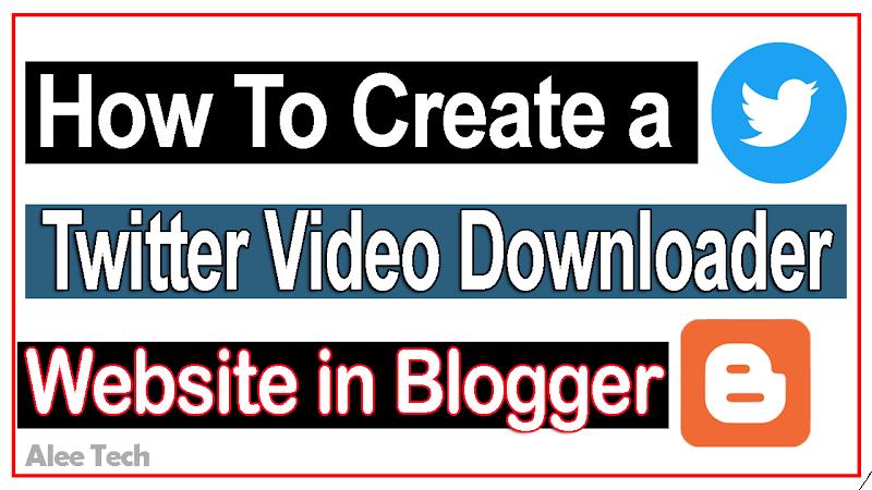 Twitter Video Downloader Script For Blogger