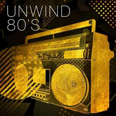 Unwind 80's (2021)