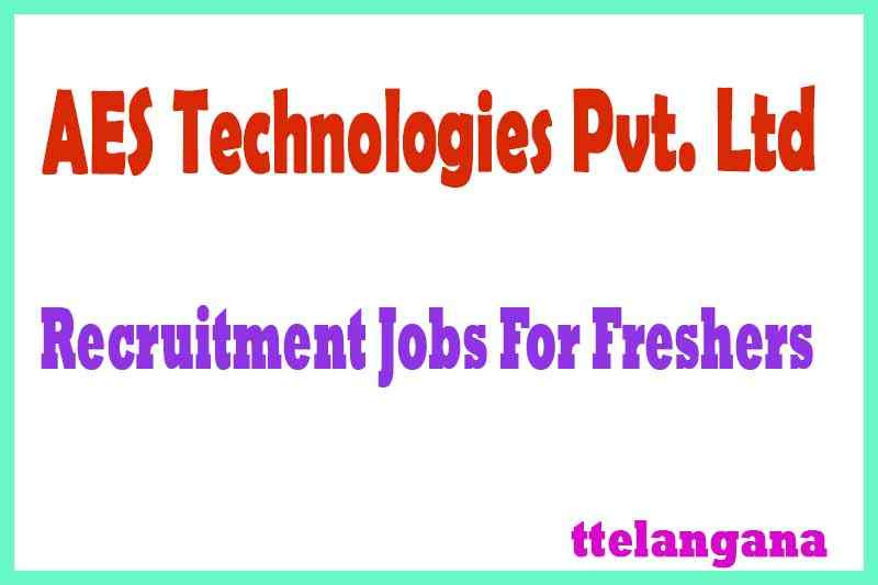 AES Technologies Pvt. Ltd Recruitment Jobs For Freshers Apply