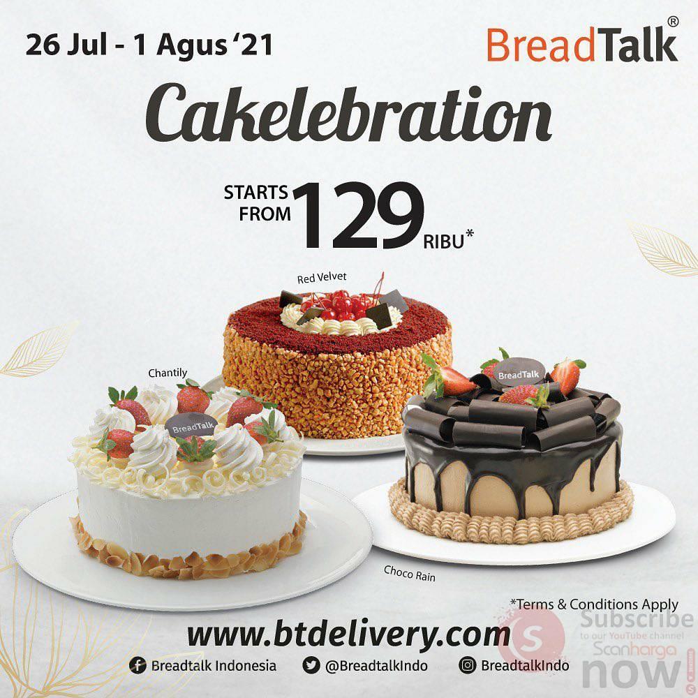 BreadTalk Promo Cakelebration harga Spesial Cake mulai 129 Ribu