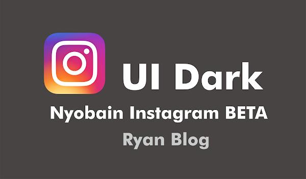 Cara Mengaktifkan Dark mode di Instagram - Fitur Baru Instagram (BETA)