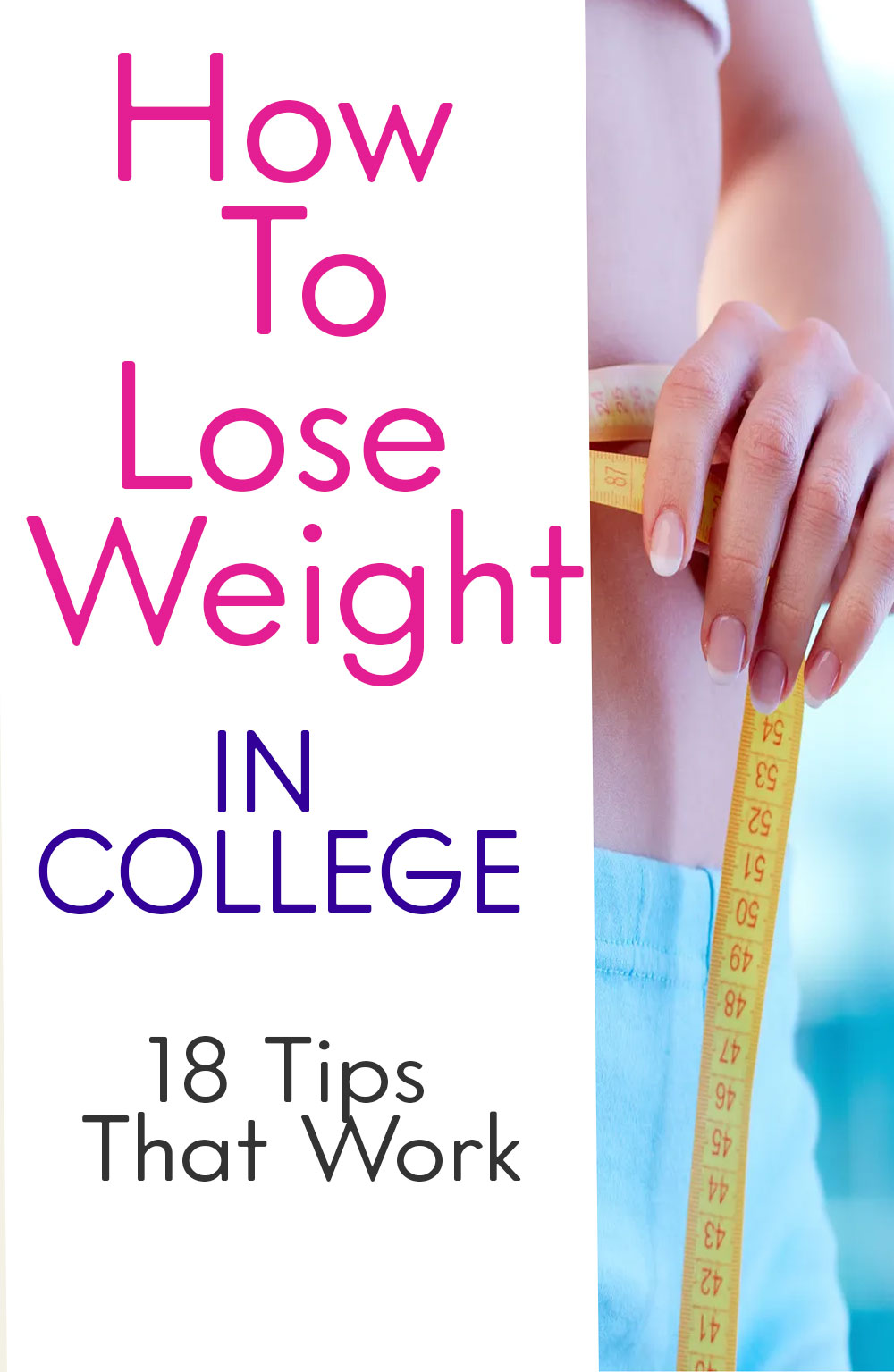50 Weight Loss Tips for College Students