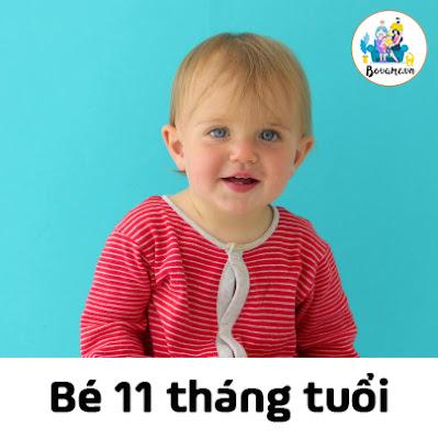 Tâm sinh lý của bé 11 tháng tuổi