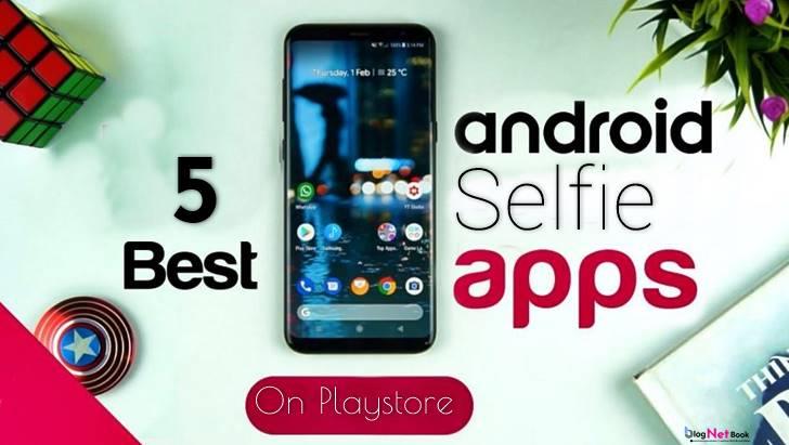 5 best selfie camera apps