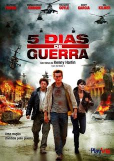 5 Dias de Guerra – Dublado (2011)