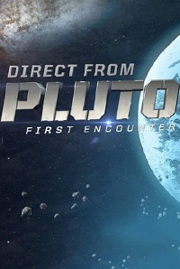 Watch Direct from Pluto: First Encounter Online Free in HD