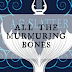 Review || All the Murmuring Bones by A.G. Slatter