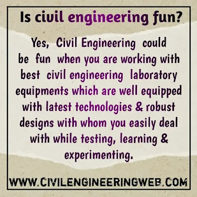 is civil engineering fun