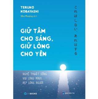 Giữ Tâm Cho Sáng , Giữ Lòng Cho Yên ebook PDF EPUB AWZ3 PRC MOBI
