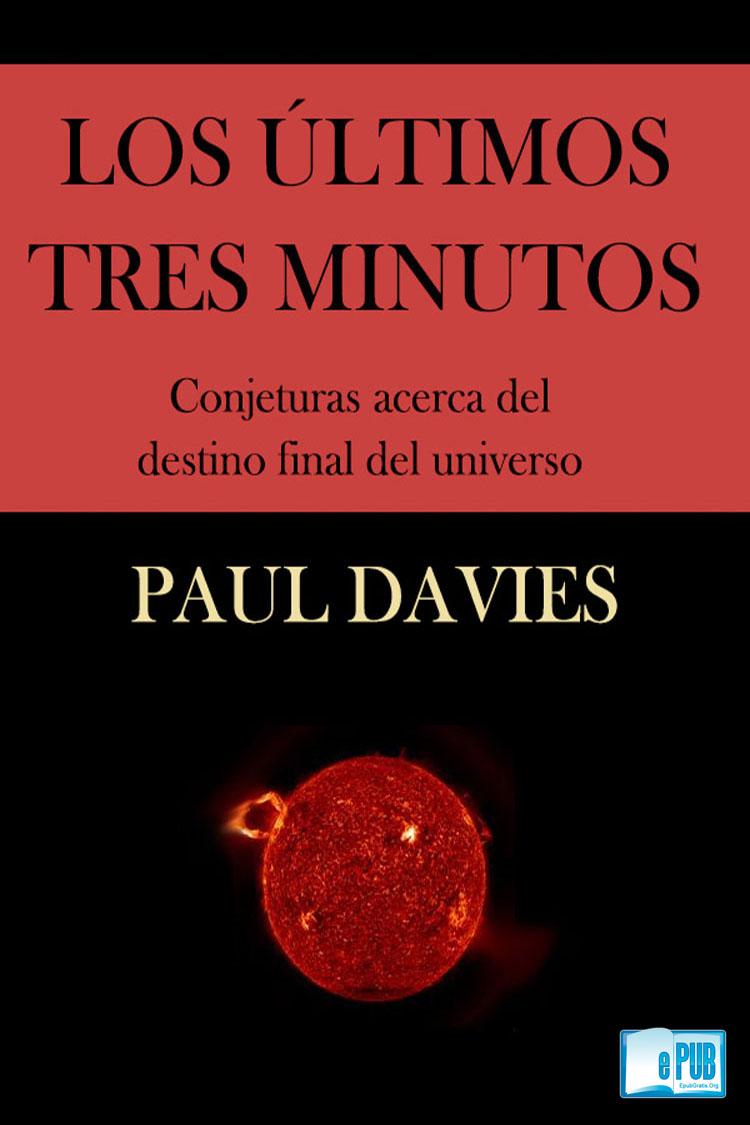 Los últimos tres minutos – Paul Davies