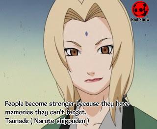 Tsunade ( Naruto shippuden ) anime quotes
