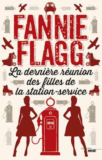 La dernière réunion des filles de la station service - Fannie Flagg - avis critique