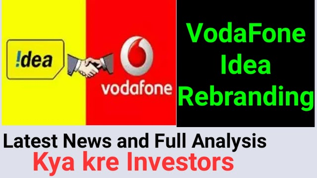 Vodafone Idea Rebranding, Latest News and Full Analysis