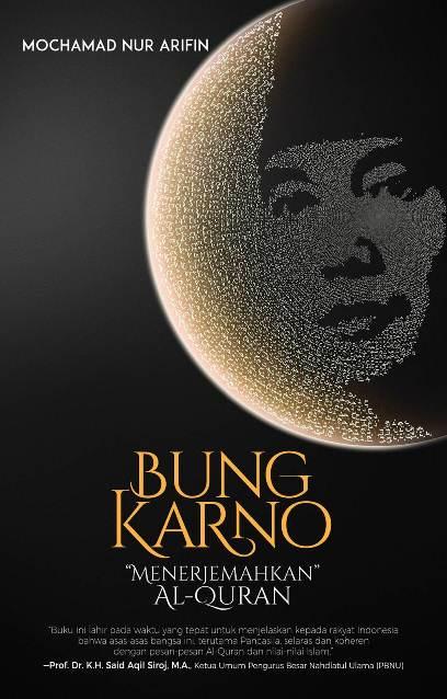 Bung Karno Menerjemahkan Iqro'