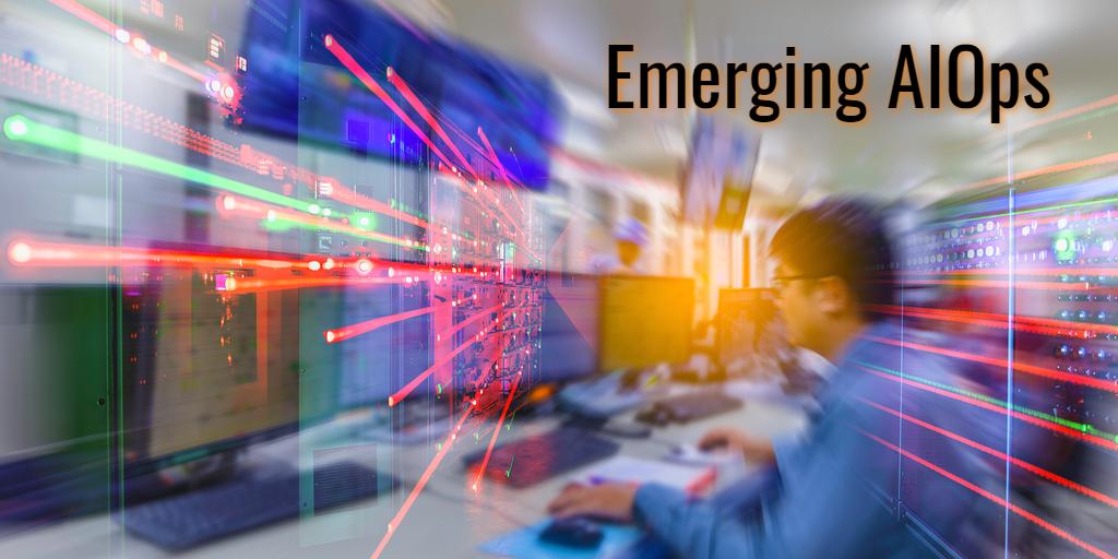 Emerging AIOps - Isaac Sacolick