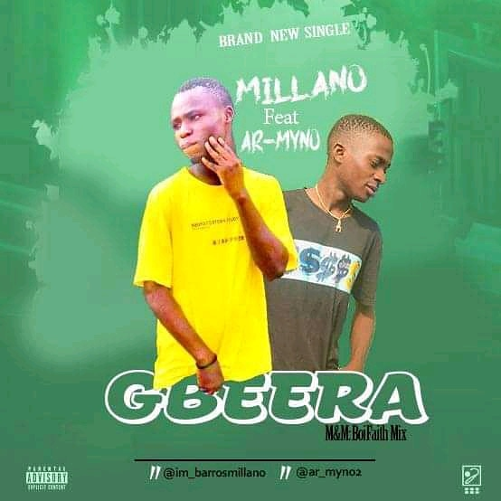 [Music] Millano Ft Ar-Myno - Gbera