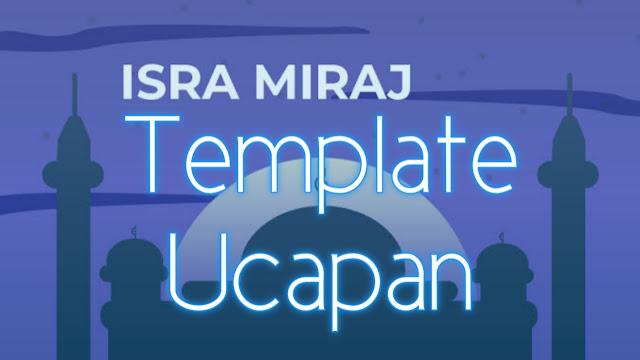 Template Ucapan Isra Miraj 1442H Terbaru di Tahun 2021