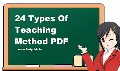 24 Types of Teaching Methods