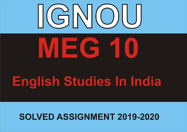 MEG 10 Solved Assignment 2020 – 2021