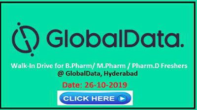 Globaldata - Walk-in interview for B.Pharm / M.Pharm / Pharm.D Freshers on 26th October, 2019