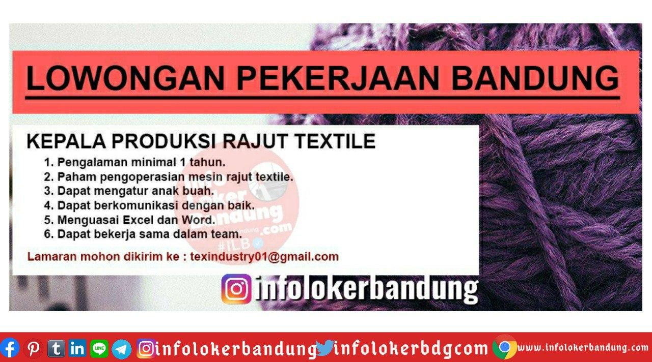 Lowongan Kerja Kepala Produksi Rajut Textile Bandung Juli 2020