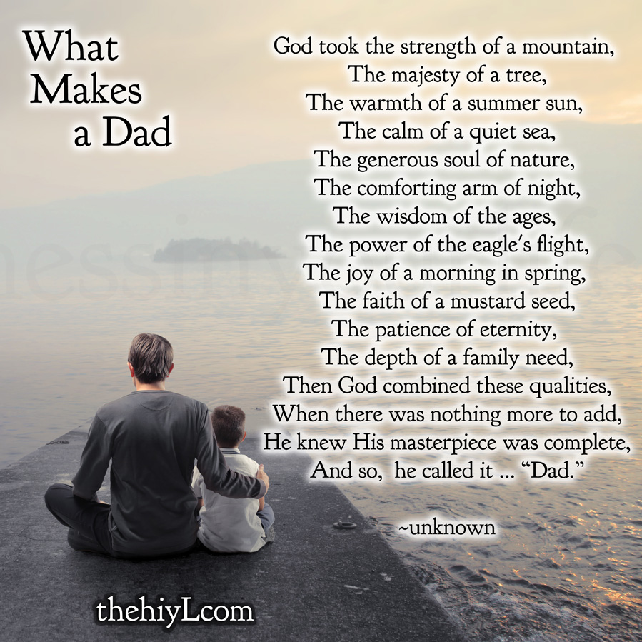 Quotes About The Love Of A Father: What Makes A Dad Quotes. QuotesGram