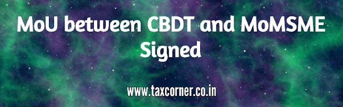 MoU between CBDT and MoMSME Signed
