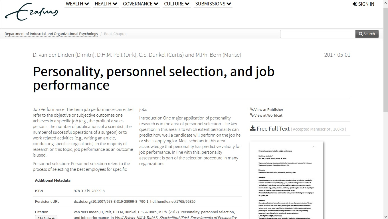 personality and job performance Personality and job performance are often very misunderstood for one thing, there is a tendency to look at personality and make assumptions about job skills for.