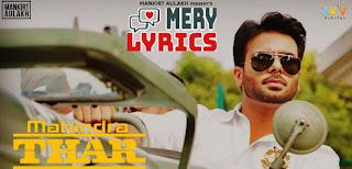 Mahindra Thar Lyrics By Mankirt Aulakh