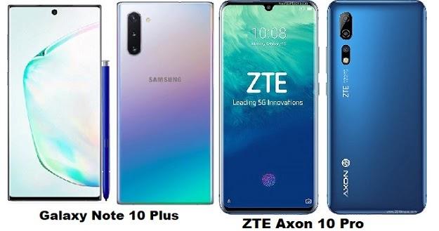 ZTE Axon 10 Pro Vs Samsung Galaxy Note 10 Plus Specs Comparison