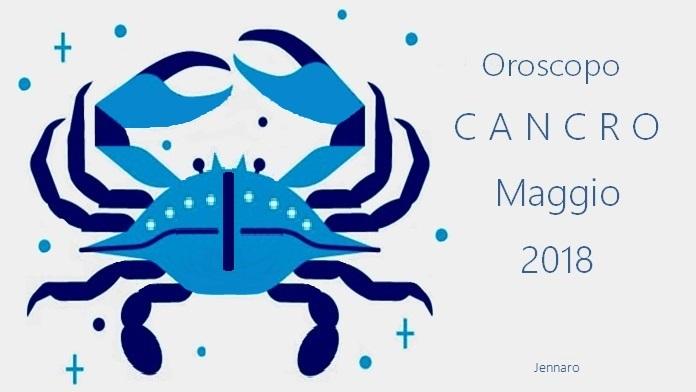 Oroscopo maggio 2018 Cancro