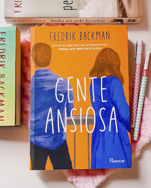 Gente Ansiosa - FREDRIK BACKMAN
