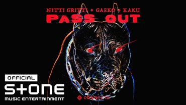 PASS OUT Lyrics - Gaeko, Nitti Gritti & KAKU
