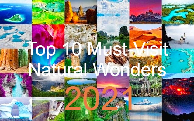 Top 10 Must-Visit Natural Wonders