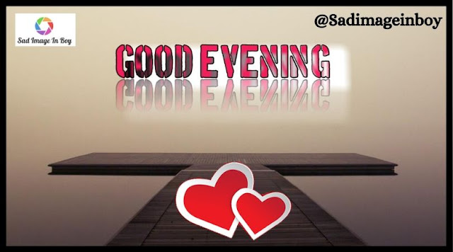 Good Evening Images | love gif images, sweet wallpaper, good evening hd images, lovely image, good evening love