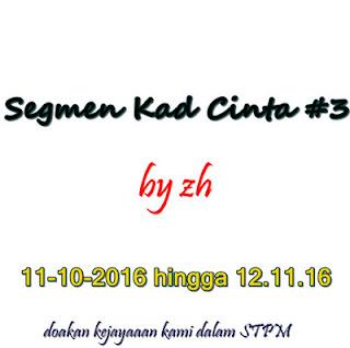 http://rahsiahatikuyangtidakkufikirkan.blogspot.my/2016/10/segmen-kad-cinta-3.html