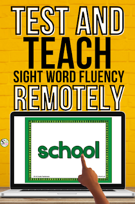 Test and Teach Sight Words Remotely