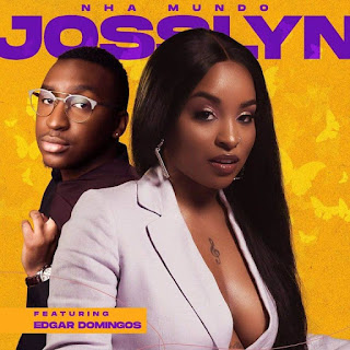 Josslyn ft. Edgar Domingos - Nha Mundo 2020 DOWNLOAD