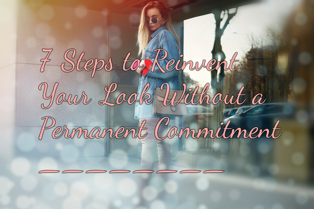 Reinventing Your Look