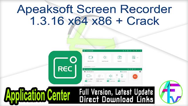 Apeaksoft Screen Recorder 1.3.16 x64 x86 + Crack
