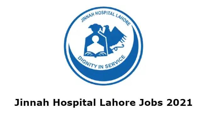 Jinnah Hospital Lahore Jobs 2021 Advertisement