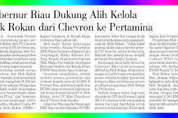 Riau Governor Supports Transfer of Management of Rokan Block from Chevron to Pertamina