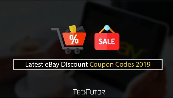 Latest eBay Discount Coupon Codes 2019