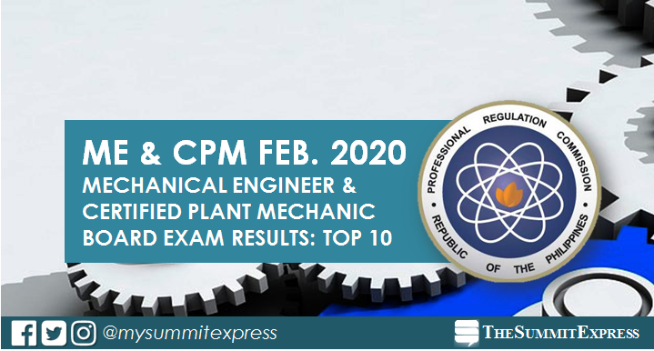 TOP 10 PASSERS: February 2020 Mechanical Engineer ME, CPM board exam result