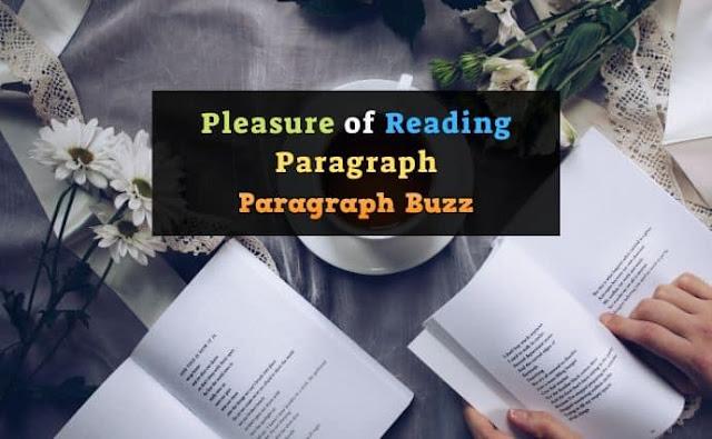 Pleasure of Reading Paragraph