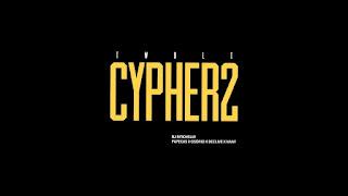DJ Ritchelly - TWOLI CYPHER 2 (Osório Gama, Declive, Todo Bom Papekas & Nany O Problema)